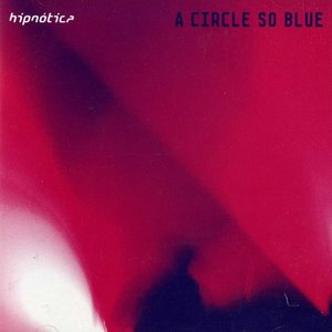 Image for 'A Circle So Blue'