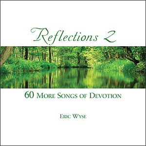 Image for 'Reflections Volume 2 - 60 More Songs of Devotion'