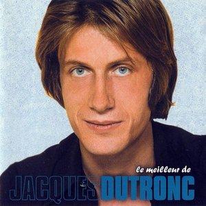 Image for 'Le Meilleur De Jacques Dutronc'
