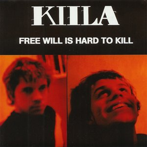 Image for 'Free Will Is Hard To Kill'