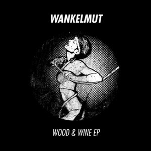 Image pour 'Wood & Wine EP'