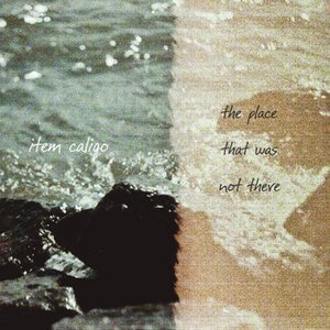 Image for 'The Place That Was Not There'