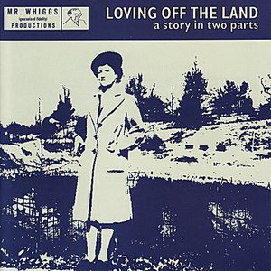Image for 'Loving Off the Land'
