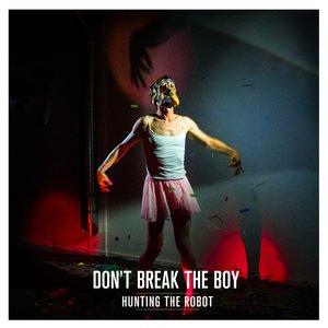 Immagine per 'Don't Break The Boy'