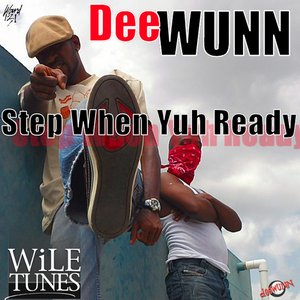 Image for 'Step When Yuh Ready'