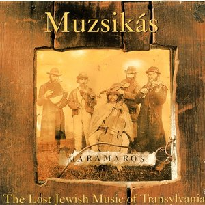Image for 'Máramaros - The Lost Jewish Music Of Transylvania'