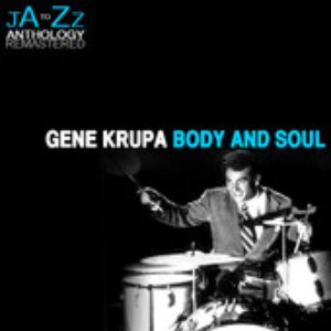 Image for 'Body and Soul: The Best of Gene Krupa'