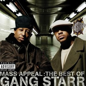 Immagine per 'Mass Appeal: The Best of Gang Starr (Explicit)'