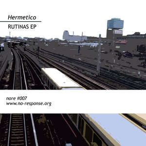 Image for '[nore 007] hermetico - rutinas ep'