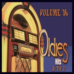 Image for 'Oldies Hits A to Z, Vol.36'