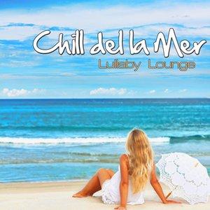 Image for 'Chill Del La Mer'