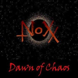 Image for 'Noxx - Dawn of Chaos EP'