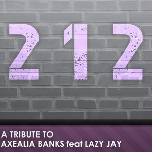 Image for '212 (Azealia Banks and Lazy Jay Tribute)'