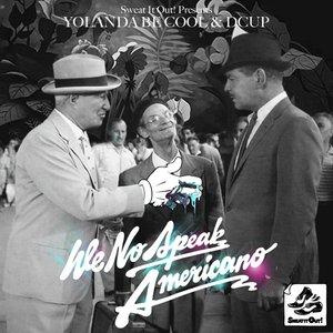 Image for 'We No Speak Americano (Vhyce Remix)'