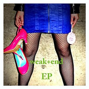 Image for 'Weak+end Ep'