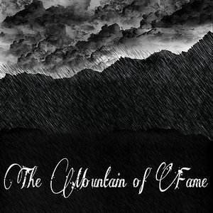 Image for 'The Mountain of Fame'