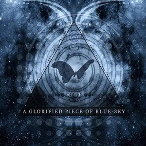 Image for 'A Glorified Piece Of Blue-Sky'
