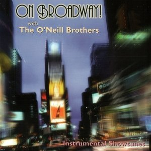 Image pour 'On Broadway! with the O'Neill Brothers'