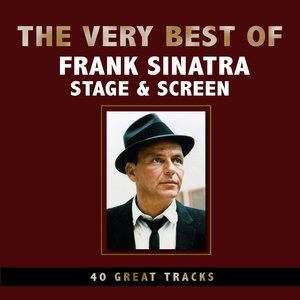 Image for 'The Very Best of Frank Sinatra - Stage & Screen'