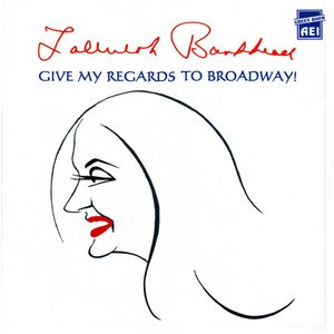 Image for 'Give My Regards to Broadway!'