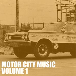 Image for 'Motor City Music, Vol. 1'