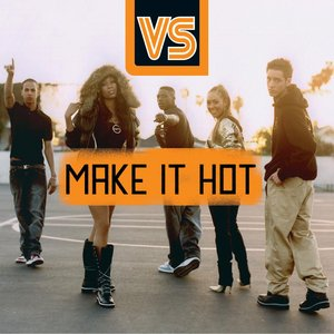 Imagen de 'Make It Hot'