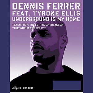 Image for 'Underground Is My Home (Main Mix)'