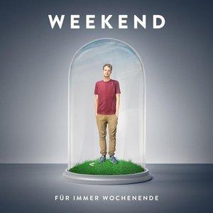 Image for 'Für immer Wochenende'
