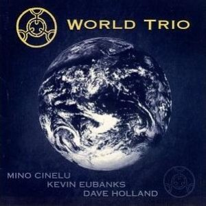 Image for 'mino cinelu, kevin eubanks, dave holland'