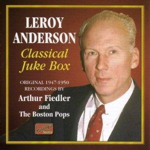 Imagem de 'ANDERSON, Leroy: Classical Juke Box (1947-1950)'
