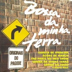 Image for 'Brazil Originais Do Pagode: Bossa Da Minha Terra'