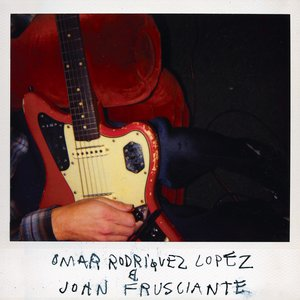 Image for 'Omar Rodriguez Lopez & John Frusciante'