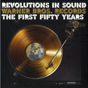 Image for 'Revolutions in Sound: Warner Bros. Records - The First Fifty Years'