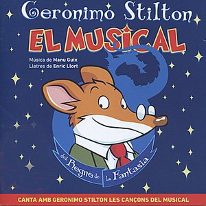 Image for 'Geronimo Stilton - El Musical del Regne de la Fantasia'