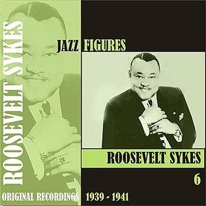 Image for 'Jazz Figures / Roosevelt Sykes, (1939 - 1941), Volume 6'