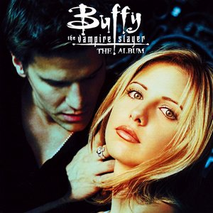 Bild för 'Buffy the Vampire Slayer: The Album'