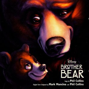 Image for 'Brother Bear (Soundtrack from the Motion Picture)'