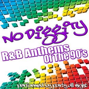 Image for 'No Diggity: R&B Anthems of The 90's'
