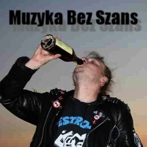 Bild für 'Muzyka Bez Szans'
