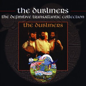 Image for 'The Dubliners - The Definitive Transatlantic Collection'