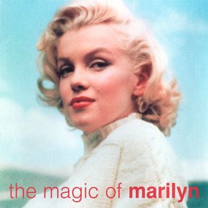 Image for 'The Magic of Marilyn'