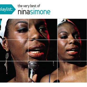Image for 'Playlist: The Very Best Of Nina Simone'