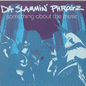Image for 'Da Slammin' Phrogz'
