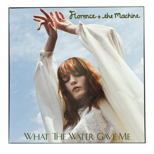 Image for 'What the Water Gave Me'