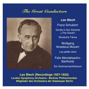 Imagen de 'The Great Conductors: Leo Blech, Vol. 1'