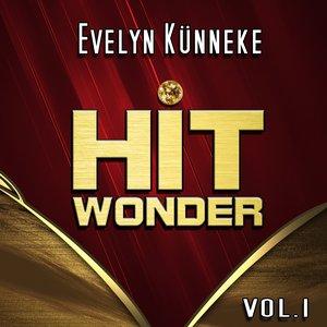 Imagem de 'Hit Wonder: Evelyn Künneke, Vol. 1'