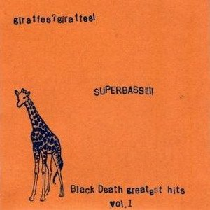 Image for 'SUPERBASS!!! (black death greatest hits vol. 1)'