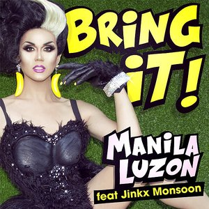 Image for 'Bring It! (feat. Jinkx Monsoon)'