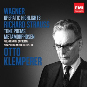 Imagen de 'Wagner: Operatic Highlights; R. Strauss: Tone Poems'