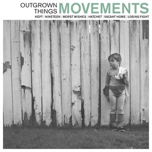 Image for 'Outgrown Things'